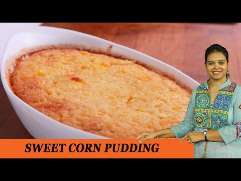 SWEET CORN PUDDING - Mrs Vahchef