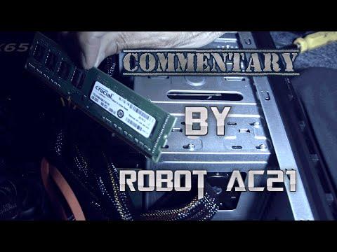 I'm Installing ram: Ft. Robot AC 21