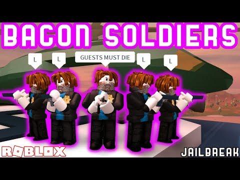THE LAST GUEST 3 BACON SOLDIERS IN JAILBREAK!! | Roblox Jailbreak Ft. MyUsernamesthis