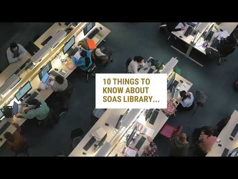 10 Things  to Know About SOAS Library!