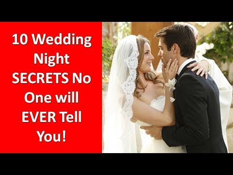 10 Wedding Night Secrets No One Will EVER Tell You!