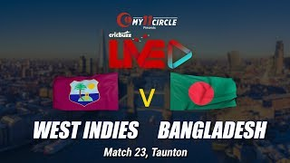 Cricbuzz LIVE: Match 23, West Indies v Bangladesh, Pre-match show