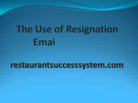 The Use of Resignation Email Template