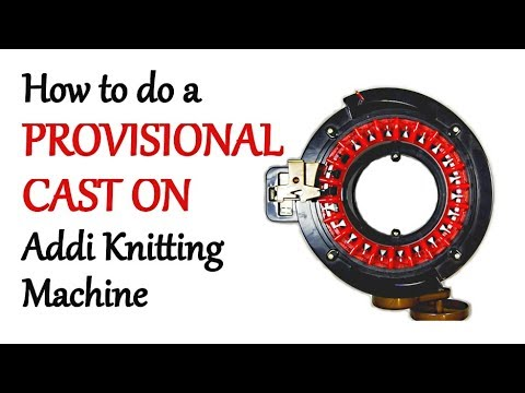 How to do a PROVISIONAL CAST ON - Addi Express Knitting Machine | Yay For Yarn