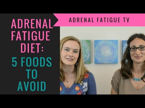 Adrenal Fatigue Diet: Top 5 Foods to Avoid For Adrenal Fatigue Recovery