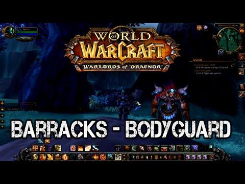 WoW - How to get a Bodyguard [Barracks WoD]