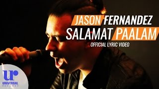 Jason Fernandez - Salamat Paalam (Official Lyric Video)