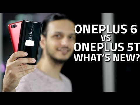 OnePlus 6 vs OnePlus 5T: What's New and Different