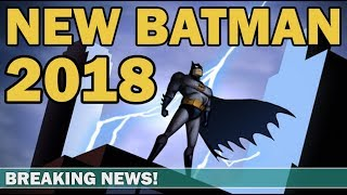 New Animated Batman Movies In 2018! Including Anime!