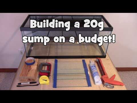 Building a 20 gallon aquarium sump on a budget!
