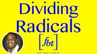 Dividing Radical Expressions Rationalizing The Denominator Fbt