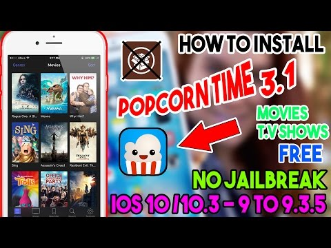 New Install PopCorn Time 3.1 Movies/T.V Shows Free (NO JAILBREAK) iOS 10/9 On iPhone/iPod/iPad