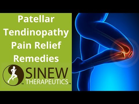 Patellar Tendinopathy Pain Relief Remedies