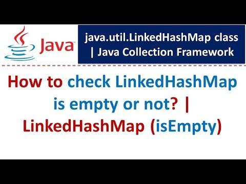 Java : Collection Framework : LinkedHashMap (isEmpty)