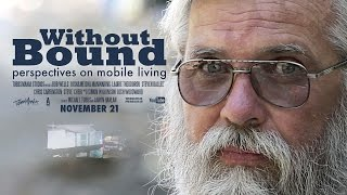 Without Bound - Perspectives on Mobile Living (Documentary)