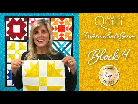 Learn to Quilt Intermediate Block Four | a Shabby Fabrics Quilting Tutorial