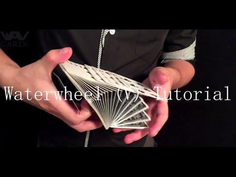 Waterwheel (V) - Tutorial \ Cardistry: Special #14