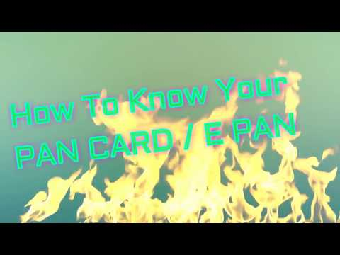 How To Know Your Pan Card / E Pan by My Research