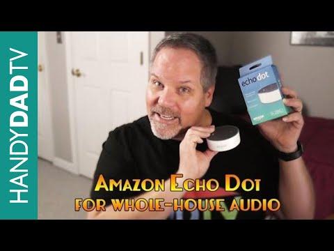 Amazon Echo Dot for Whole-House Audio
