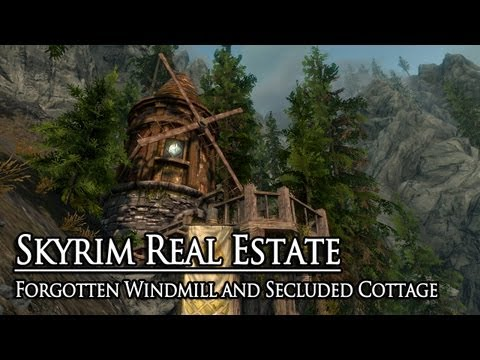 Skyrim Real Estate: Forgotten Windmill and Secluded Cottage