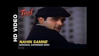 Taal - Nahin Samne (A. R. Rahman)
