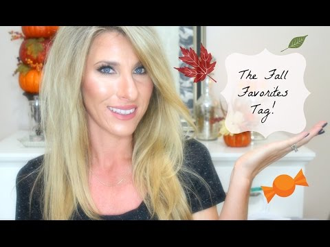 The Fall Favorites Tag | 2015