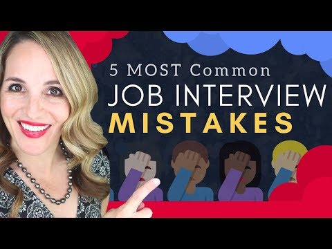 Common Job Interview Mistakes to Avoid - 5 WORST Interview Mistakes 2018