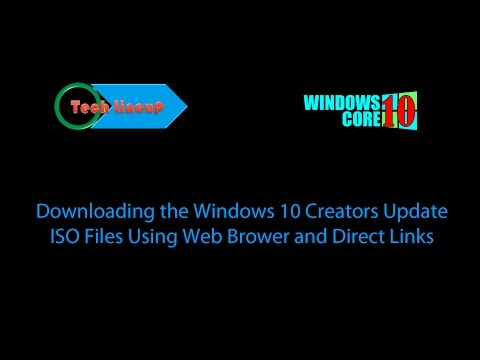 How to download Windows 10 Creators Update ISO Files Without Using Media Creation Tool