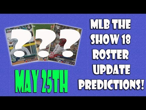 MLB The Show 18 Roster Update Predictions May 25th