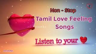Tamil Love Feeling Songs | Tamil Hits | Love Feeling Songs |Sad Songs|heart breaken Songs|eascinemas