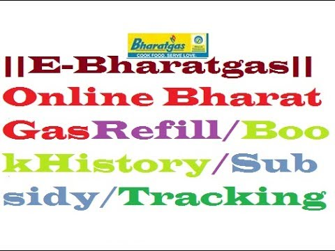 How To Online Book Bharat Gas Refill/Booking History/Subsidy/Tracking HD 720P,1080P