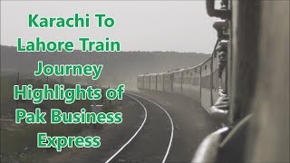 EID Mubarak || Karachi To Lahore Train Journey Highlights || Pak Business Express