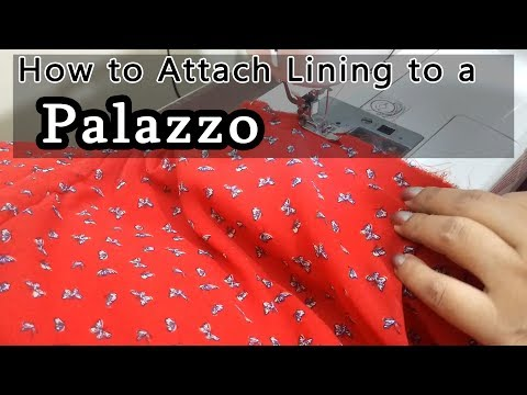 How to Attach Lining to a Palazzo in a Professional Style | Palazzo With Lining