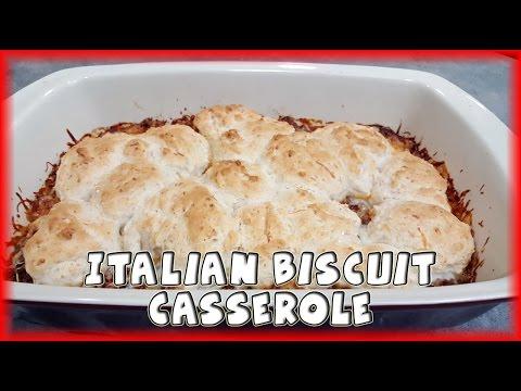 Italian Biscuit Casserole