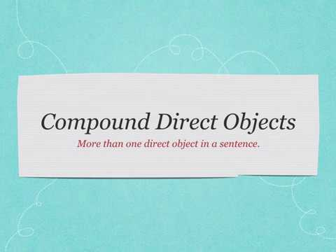Easy Grammar Plus: Lesson 011 Compound Direct Objects