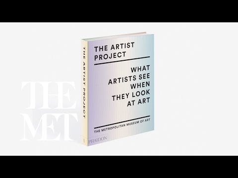 "Inside the Publication—""The Artist Project: What Artists See When They Look at Art."""