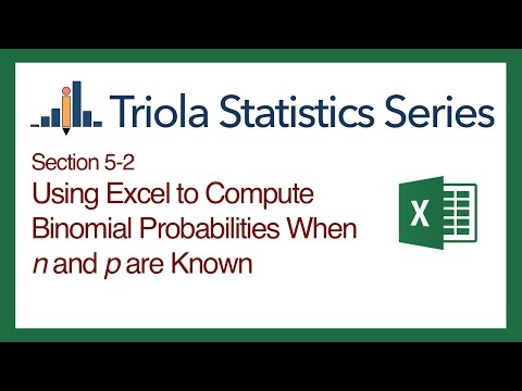 Excel Section 5-2: Using Excel to Compute Binomial Probabilities