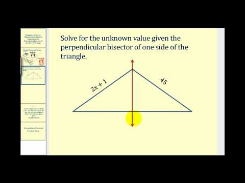 Examples:  Determining Values Using the Properties of the Perpendicular Bisectors of a Triangle