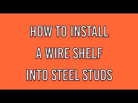 How To Fix ClosetMaid Utility Shelves In Steel Stud walls.