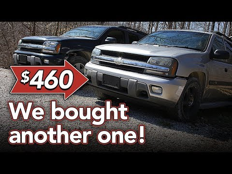 We bought another Trailblazer for $460! - Buying a car for parts
