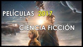 Películas de ciencia ficción estrenadas el 2017