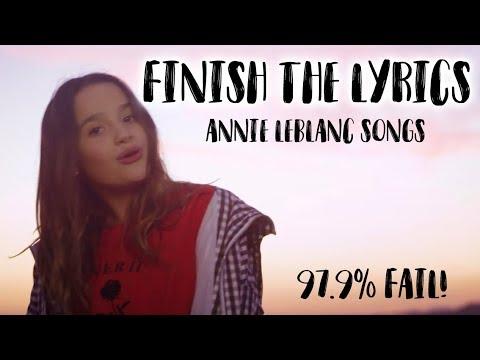 Finish The Lyrics Challenge: ANNIE LEBLANC SONGS!