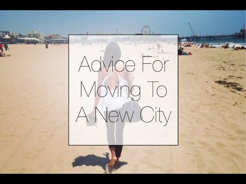 Advice On Moving To A New City