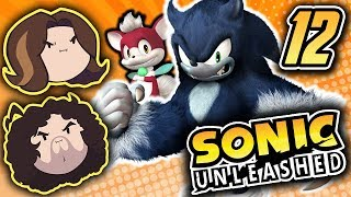 Sonic Unleashed: The Best Use of Their Time - PART 12 - Game Grumps