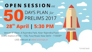 Open Session on 50 Days Plan for Prelims 2017
