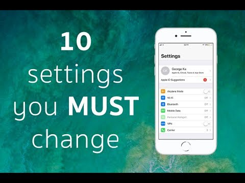 10 iOS Settings you MUST change right NOW!