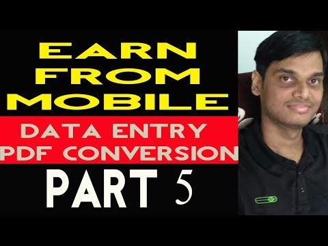 Best Way to Earn from typing, pdf conversions, data entry jobs from Mobile !! Work on upwork Part 5