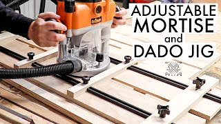 Adjustable Dado and Mortise Jig - Cut ANY size dado you need!
