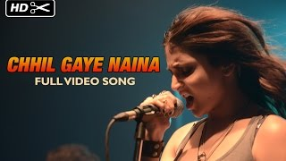 Chhil Gaye Naina (Uncut Video Song) , NH10 , Anushka Sharma, Neil Bhoopalam