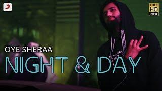 Oye Sheraa - Night And Day | Hip Hop Album - Storytellers
